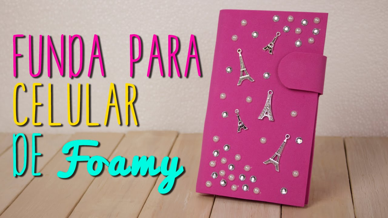 Funda para celular de goma eva manualidades en goma eva - Decorar funda movil ...